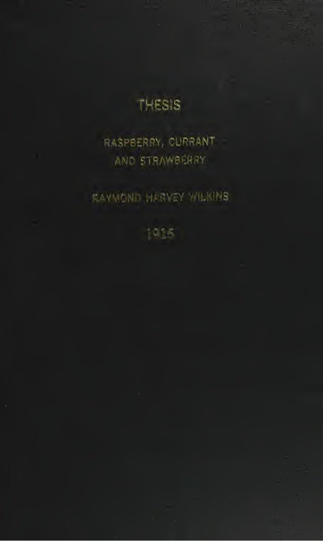 Raspberry, Currant and Strawberry; by Wilkins Raymond Harvey (1915)