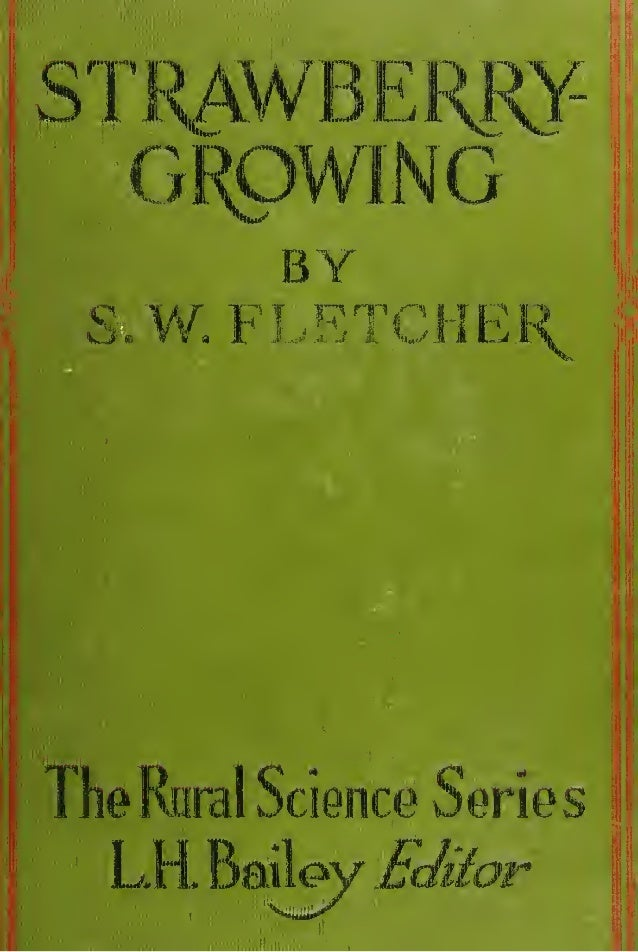 Strawberry-Growing by Stevenson; by  Whitcomb Fletcher (1917)