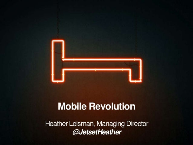 HEITHER LEISMAN - Mobile Revolution - BTO Buy Tourism Online 2013 - Visions