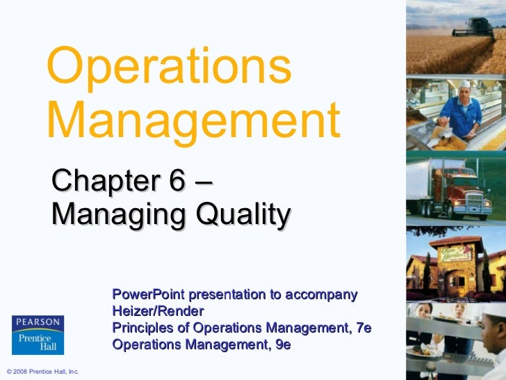 Operations Management Chapter 6 –  Managing Quality PowerPoint presentation to accompany  Heizer/Render  Principles of Ope...