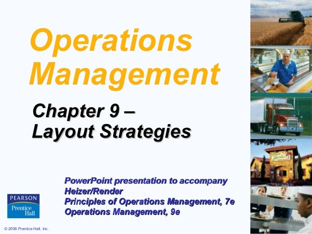 Operations             Management               Chapter 9 –               Layout Strategies                             Po...
