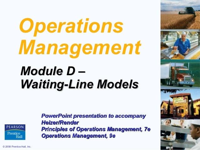 Operations             Management               Module D –               Waiting-Line Models                             P...