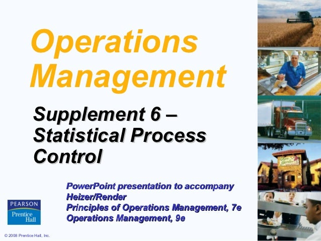Operations             Management               Supplement 6 –               Statistical Process               Control    ...