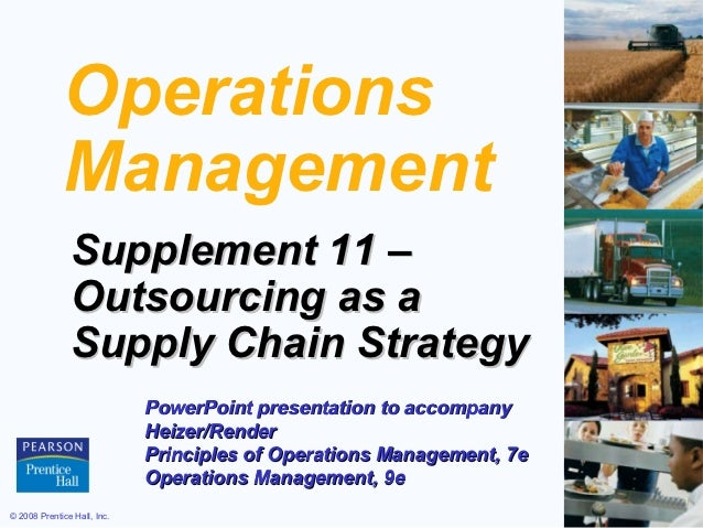 Operations             Management               Supplement 11 –               Outsourcing as a               Supply Chain ...