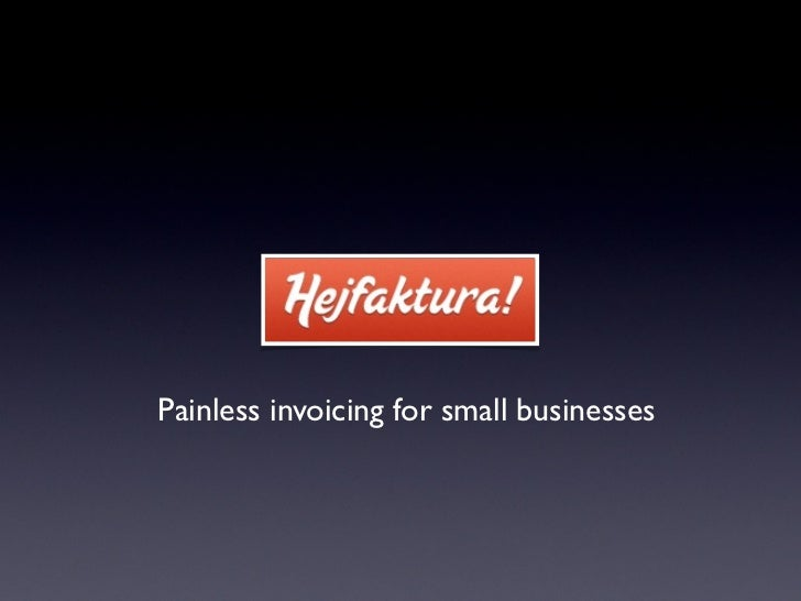 Painless invoicing for small businesses