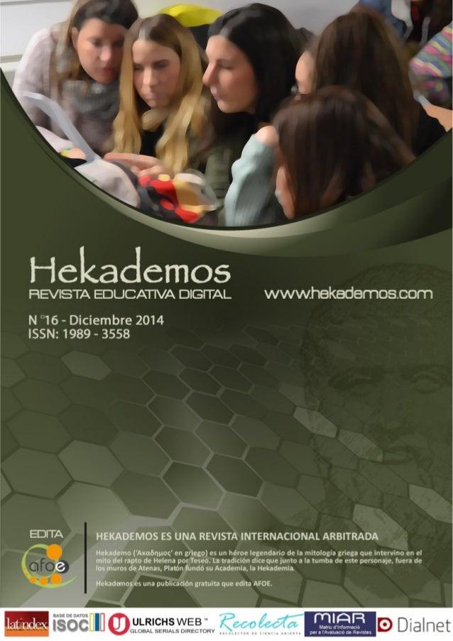 Para contratación de publicidad, esponsorizaciones y otros, contacte con nosotros en info@hekademos.com Esta revista es de...