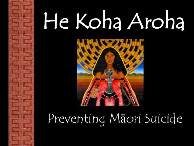 He Koha Aroha  Preventing Māori Suicide