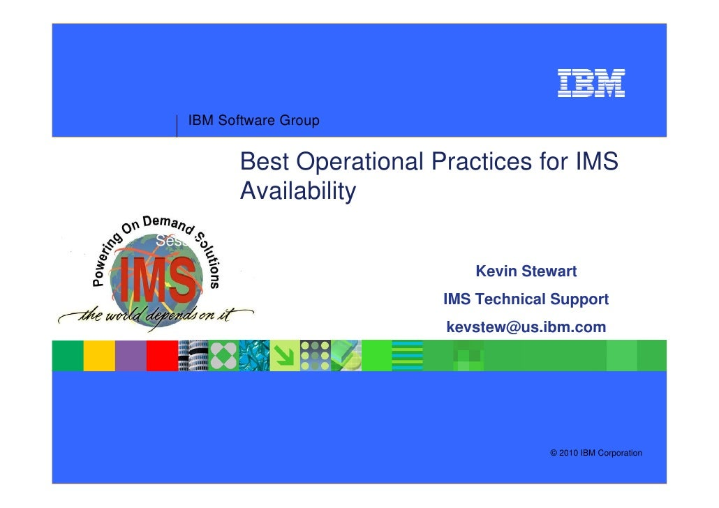 IBM Software Group             Best Operational Practices for IMS           Availability Session TMS-2859A                ...