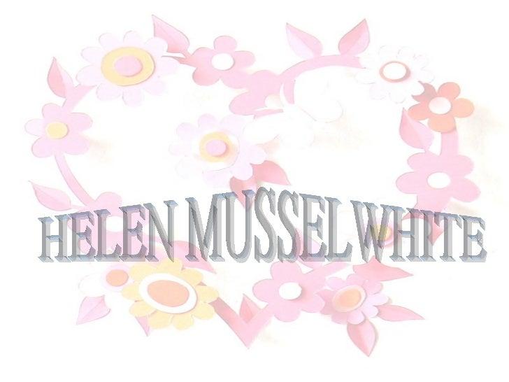 HELEN MUSSELWHITE
