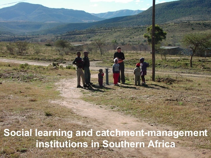 Social learning and catchment-management institutions in Southern Africa