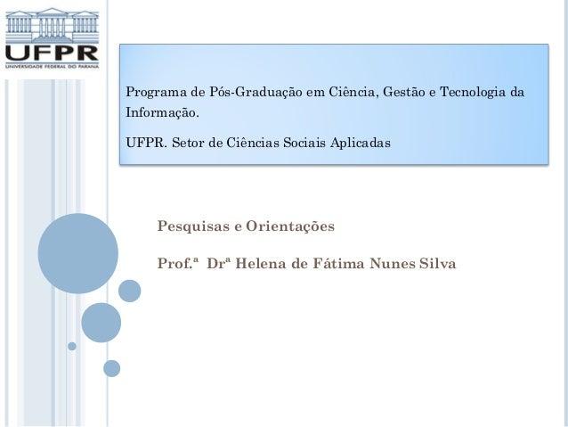 Pesquisas e orientações em andamento no Programa de Pós-Graduação em Ciência, Gestão e Tecnologia da Informação