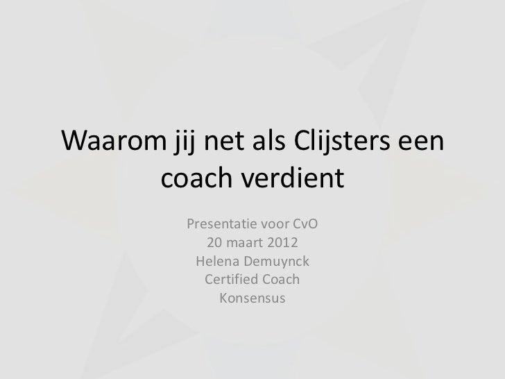 Helena demuynck waarom jij net als clijsters een coach verdient