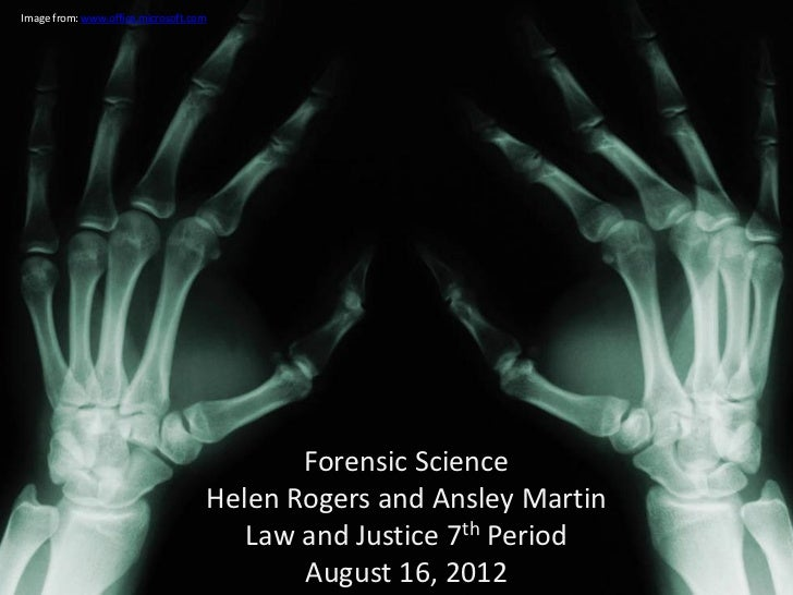 Image from: www.office.microsoft.com                                          Forensic Science                            ...