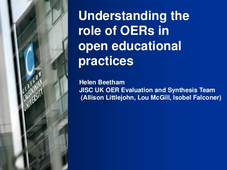 Helen Beetham, Understanding the role of oe rs in open educationnal practices