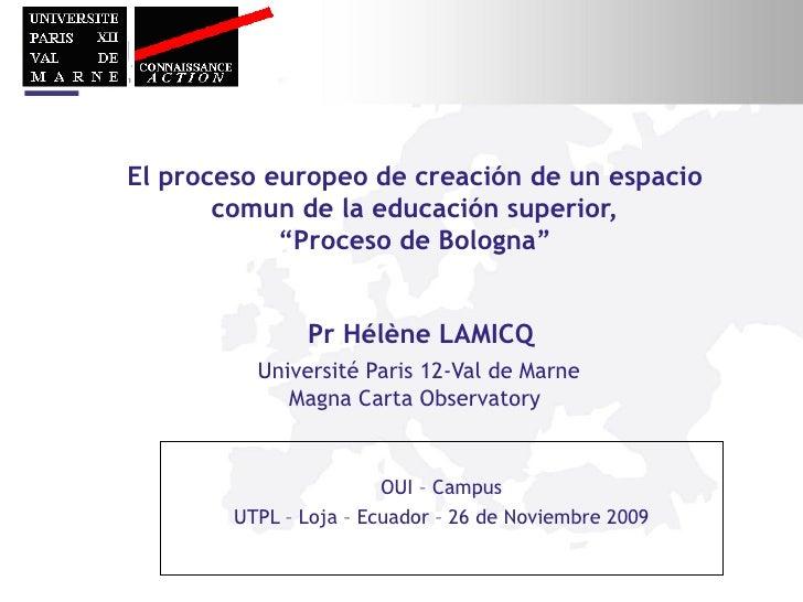 """El proceso europeo de creación de un espacio comun de la educación superior,""""Proceso de Bologna"""""""