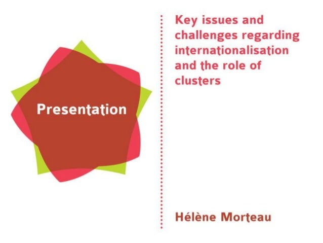 Hélène Morteau: Key issues and challenges regarding interationalisation and the role of clusters