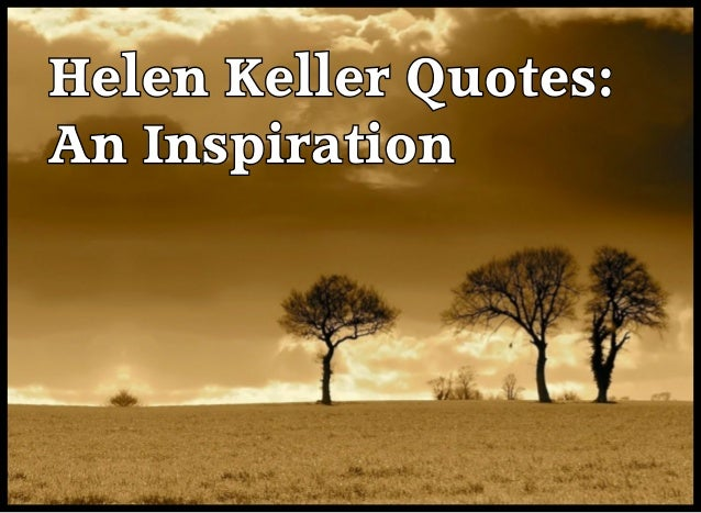 Helen Keller Quotes: An Inspiration