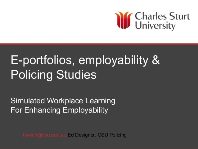E-portfolios, employability & Policing Studies - Helen Lynch - 170614