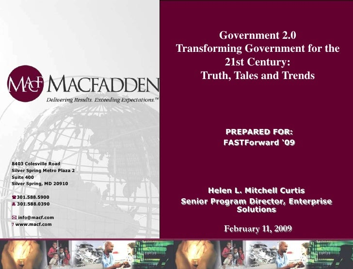 Government 2.0 <br />Transforming Government for the 21st Century: <br />Truth, Tales and Trends<br />PREPARED FOR:<br />F...