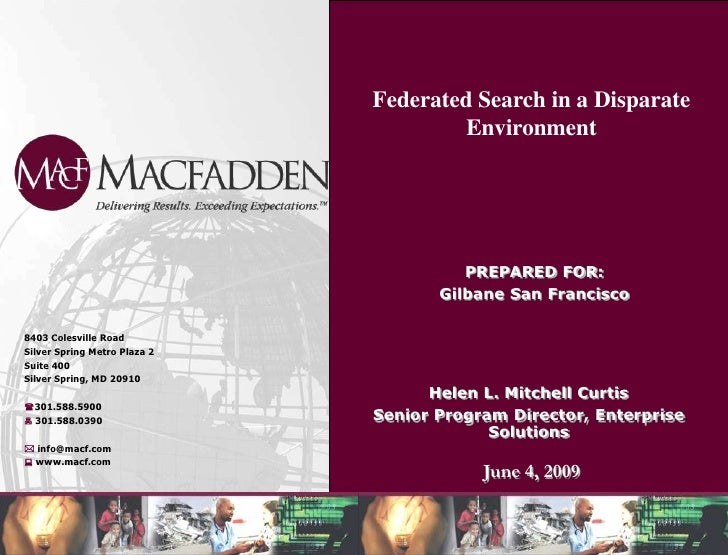 Federated Search in a Disparate Environment