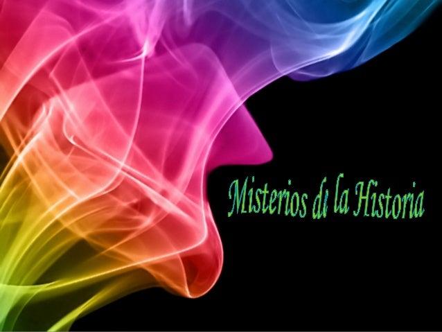 Misterios de la Historia 1.Lady Babushka 2.El Triángulo de las Bermudas 3.Jackel Destripador 4.El Conde de Saint-Germain 5...