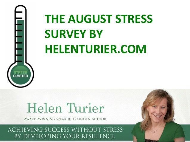 THE AUGUST STRESS SURVEY BY HELENTURIER.COM