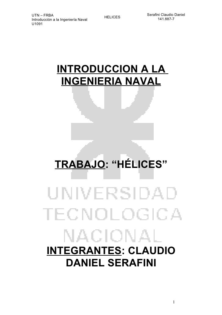 UTN – FRBA                                     Serafini Claudio Daniel                                      HELICES       ...