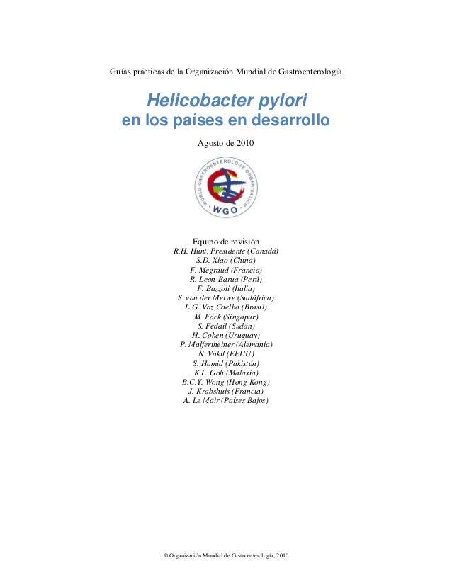 Guías prácticas de la Organización Mundial de Gastroenterología         Helicobacter pylori   en los países en desarrollo ...