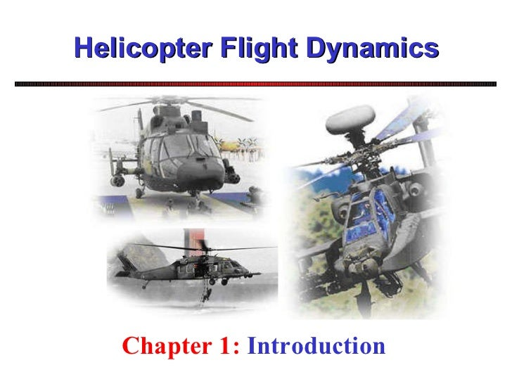 Helicopter Flight Dynamics Chapter 1:  Introduction