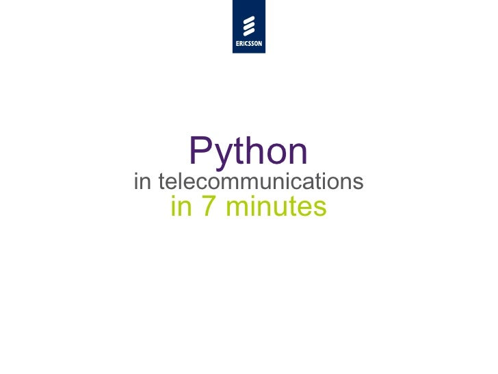 Python in telecommunications (in 7 minutes)