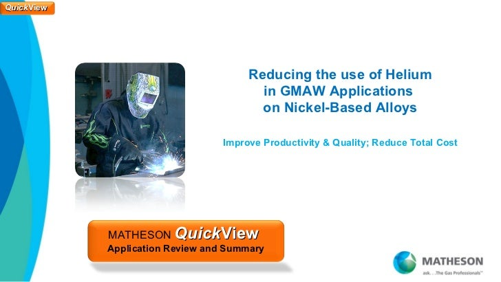 Reducing Helium Use for GMAW on Nickel Based Alloys - QuickView