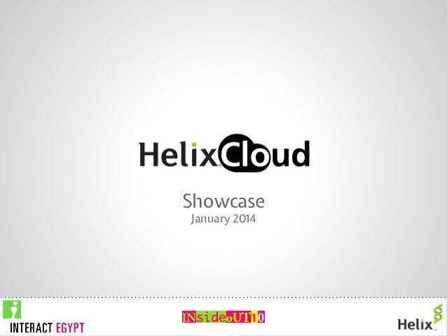 HelixCloud Showcase January 2014