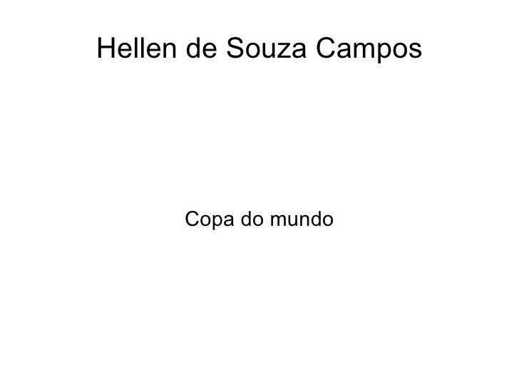 Hellen de Souza Campos     Copa do mundo