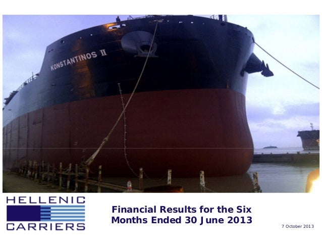 Financial Results for the Six Months Ended 30 June 2013 7 October 2013