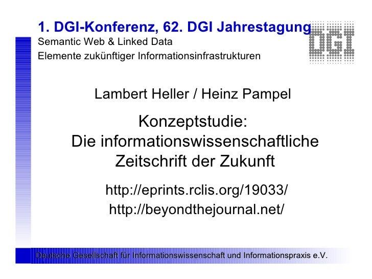 Lambert Heller / Heinz Pampel: Konzeptstudie: Die informationswissenschaftliche Zeitschrift der Zukunft