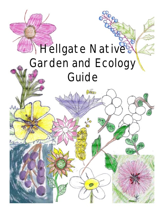 Hellgate NativeGarden and Ecology      Guide
