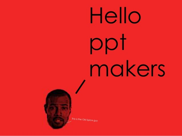 Hello ppt makers