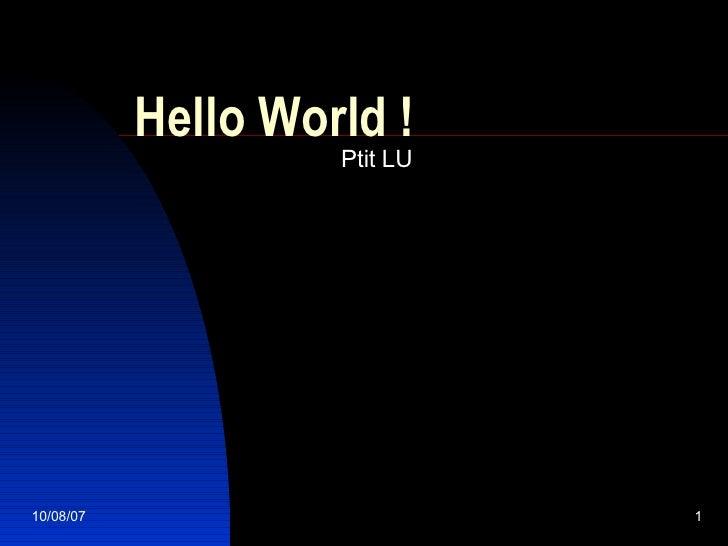 Hello World ! Ptit LU