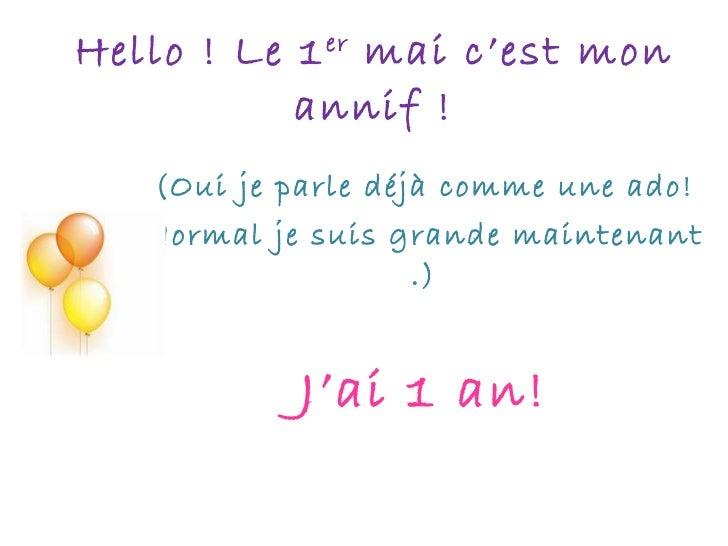 Hello ! c'est mon annif.pps