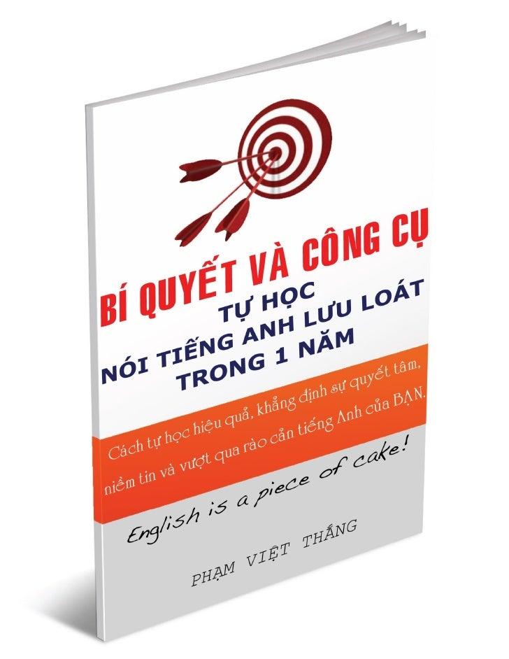 Bí quyết và công cụ tự học nói tiếng Anh lưu loát trong 1 năm1. Lên kế hoạch và hạ quyết tâm học trong 1 năm ................