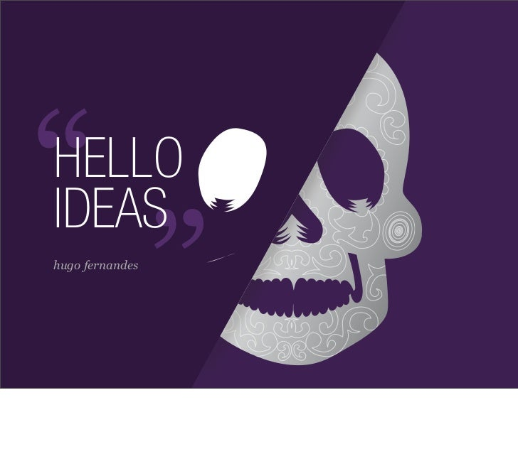 Hello ideas