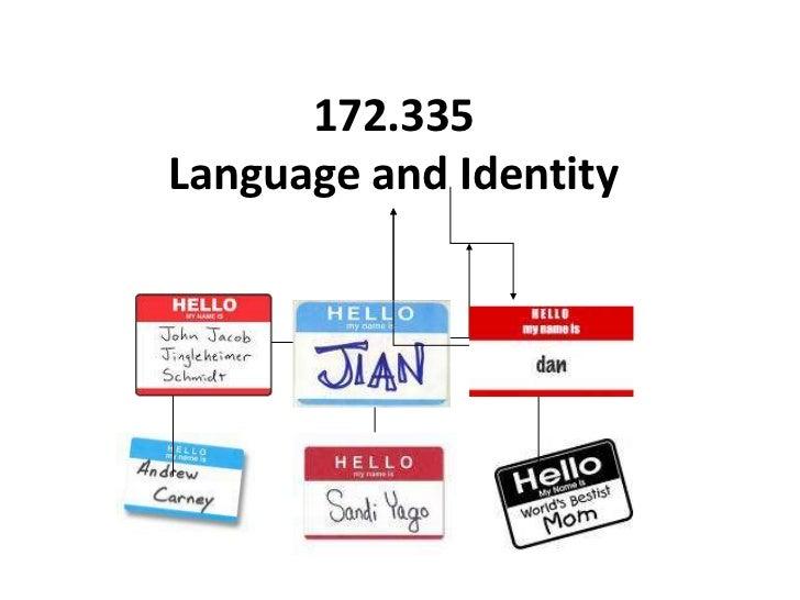 172.335 Language and Identity<br />