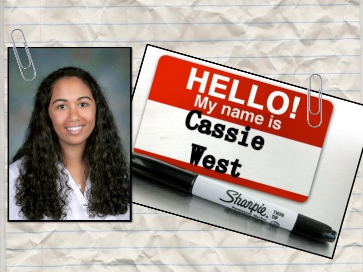 Hello my name is cassie west   pathways