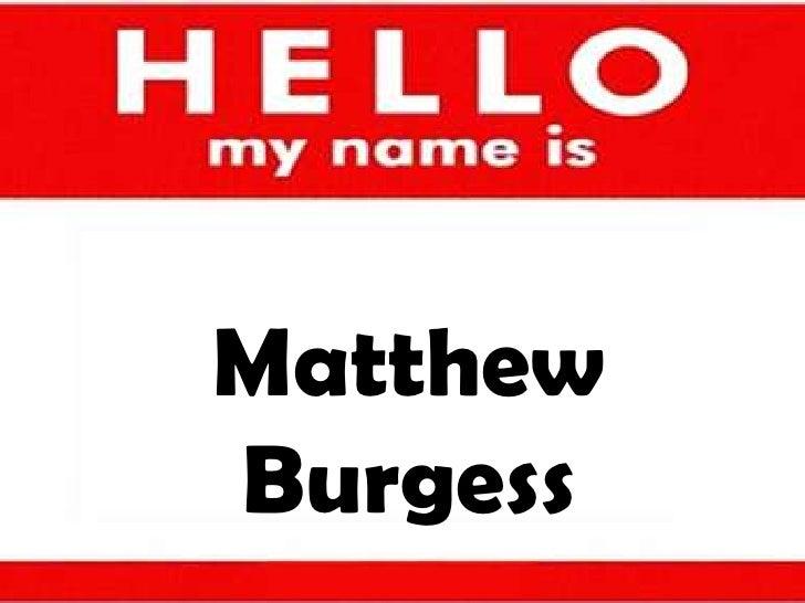 Matthew Burgess<br />