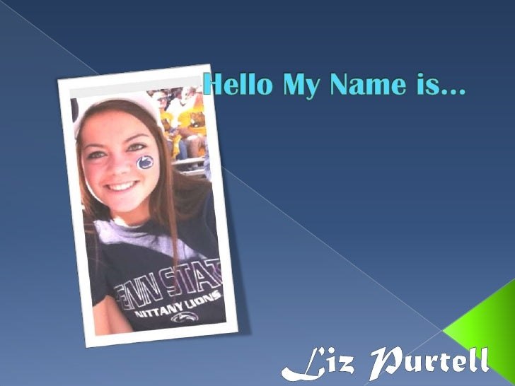 Hello my name is purtell