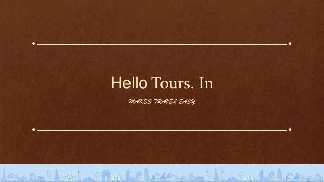 Hello tours