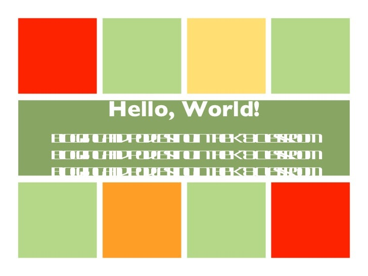 Hello, World! Blogging and Podcasting in the Classroom
