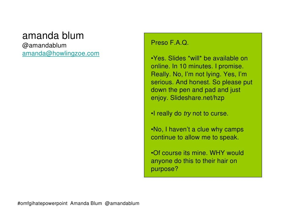 amanda blum @amandablum                                   Preso F.A.Q. amanda@howlingzoe.com                              ...