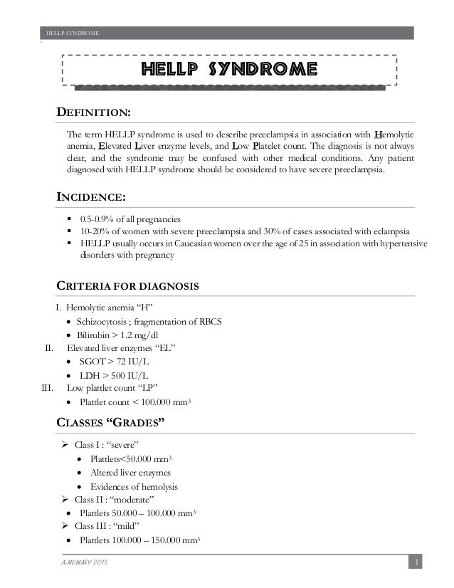 HELLP SYNDROME  `  HELLP Syndrome sm during pregnancy  DEFINITION: The term HELLP syndrome is used to describe preeclampsi...