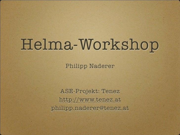 Helma Workshop